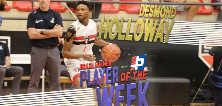 Desmond Holloway claims Brazilian NBB weekly honour