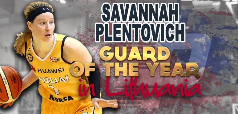 Savannah Plentovich named Guard of the Year in Lithuania
