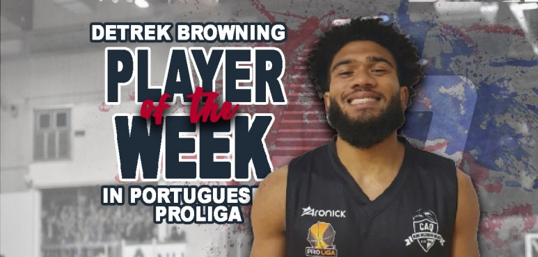 Browning number one in Portuguese Proliga for round 18