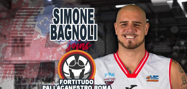 Fortitudo Pallacanestro Roma inks Simone Bagnoli